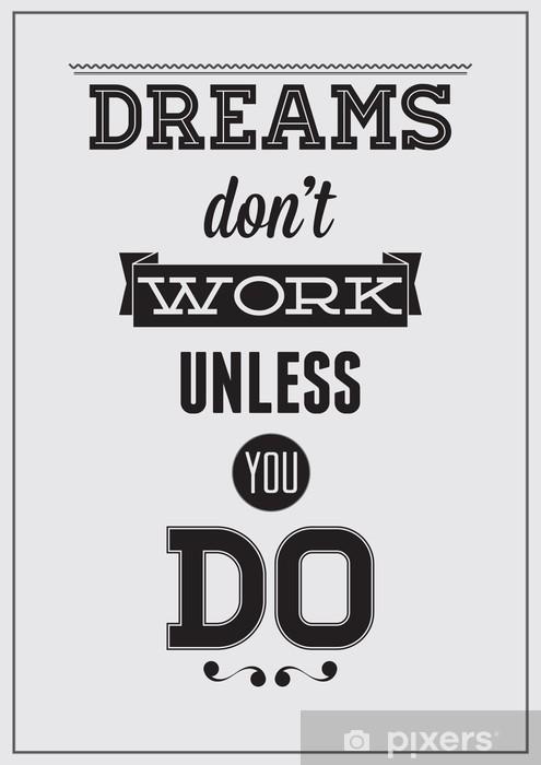 Pixerstick Dekor Motivational affisch -
