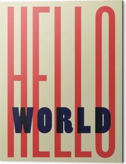 Aluminiumsbilde Hello World