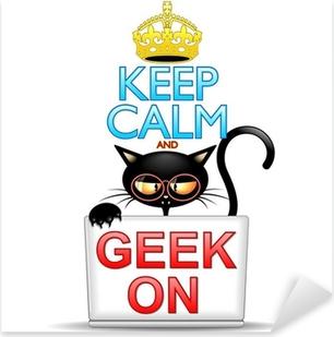 Pixerstick Aufkleber Bleib 'ruhig und Geek auf Cartoon-Katze