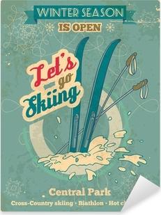 Pixerstick Aufkleber Lassen Sie uns zum Skifahren Retro-Posterp