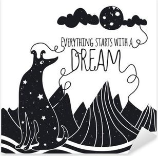 Pixerstick Aufkleber Nette romantische Vektor-Illustration mit Hund auf dem Mond suchen. Alles beginnt mit einem Traum. Sterne, Berge und Wolken.p