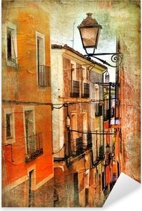 Autocolante Pixerstick old streets of Spain - artistic picture