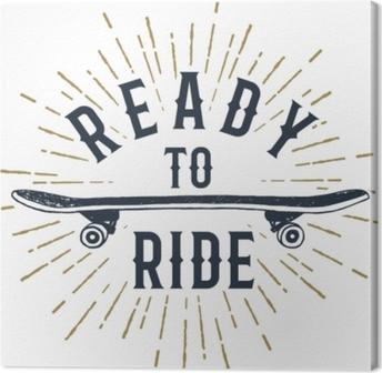 """Canvas Hand getekende 90s thema badge met skateboard getextureerde vectorillustratie en """"klaar om te rijden"""" inspirerende belettering."""