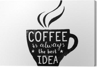 Canvas Illustratie van koffiekop met belettering