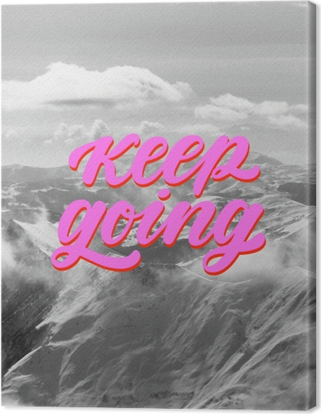 Canvas Keep going -