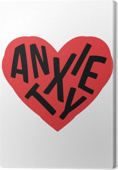 Anxiety. Canvas Print - Demotivational