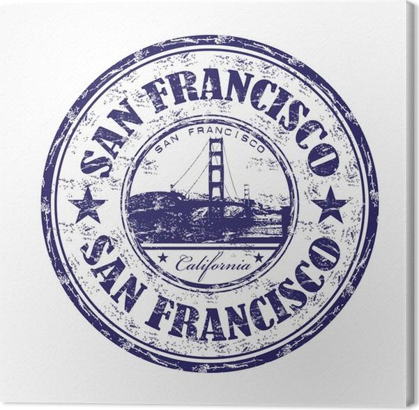 San Francisco Grunge Rubber Stamp Canvas Print Pixers