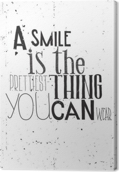 The phrase, a smile is the prettilest thing you can wear Canvas Print