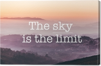The sky is the limit, foggy mountains background Canvas Print