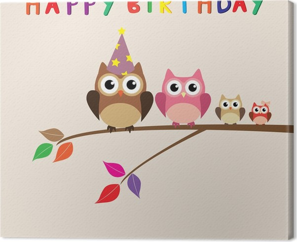 Vector Happy Birthday Card With Owl Family Canvas Print Pixers
