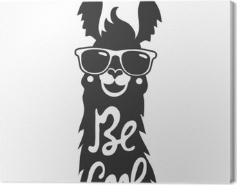 Vector illustration with stylish llama animal in sunglasses. Be cool - lettering quote. Canvas Print