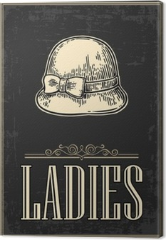 Canvas Toilet retro vintage grunge poster. Dames. Vector vintage gegraveerde illustratie op een zwarte achtergrond. Voor bars, restaurants, cafés, pubs