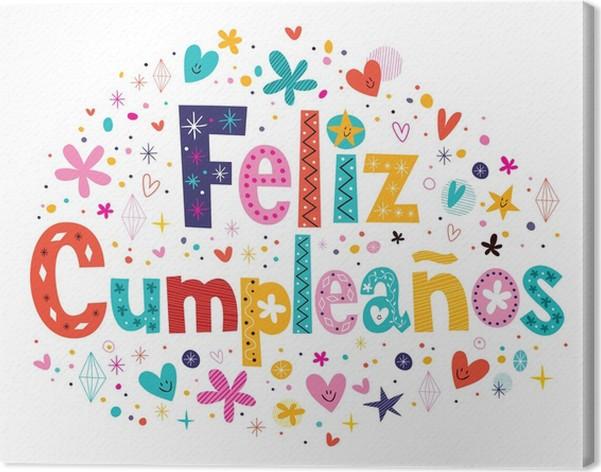 grattis på födelsedagen på spanska Canvastavla Feliz Cumpleaños   Grattis på födelsedagen i spanska  grattis på födelsedagen på spanska