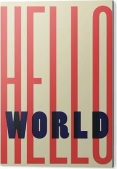 Cuadro en Dibond Hello World