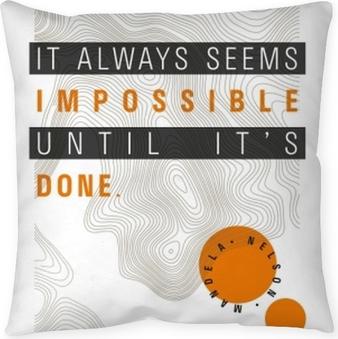 Dekokissen Alles scheint unmöglich, solange wir es nicht tun. - Nelson Mandela