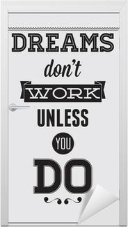 Deursticker Motivatie Poster
