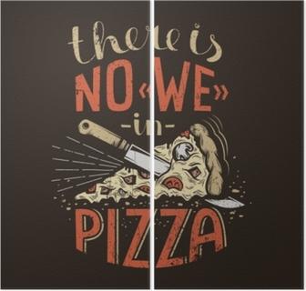 Diptyque Lettrage rétro il n'y a pas de nous dans la pizza sur un fond sombre. texture grunge usée sur une couche séparée et peut être facilement désactivé.