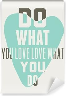Fotomural Estándar Haz lo que amas amas lo que haces. Fondo de corazones azules