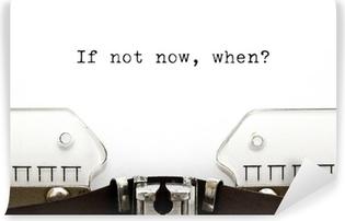 Fotomural Estándar Typewriter Si no es ahora cuando