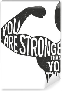 Vinyl-Fototapete Du bist stärker als du denkst. Beschriftung Jahrgang Typoplakat. Motivation und inspirierend Vektor-Illustration, Mann Silhouette und Zitat. Fitness-Club und Bodybuilding Werbung Vorlage.