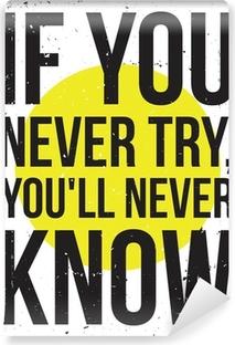 Vinyl-Fototapete Inspiration Motivation Plakat. Grunge