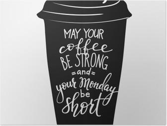 HD Poster Kahve fincanı şekline Alıntı yazı
