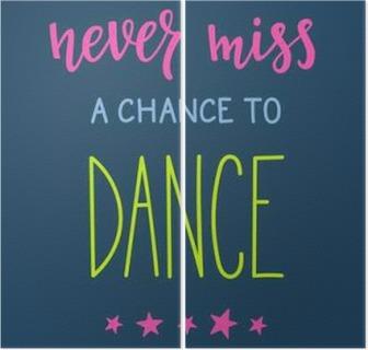 İki Parçalı Alıntı tipografi dans etme şansını kaçırmayın