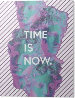Impressão em Acrílico Time is now