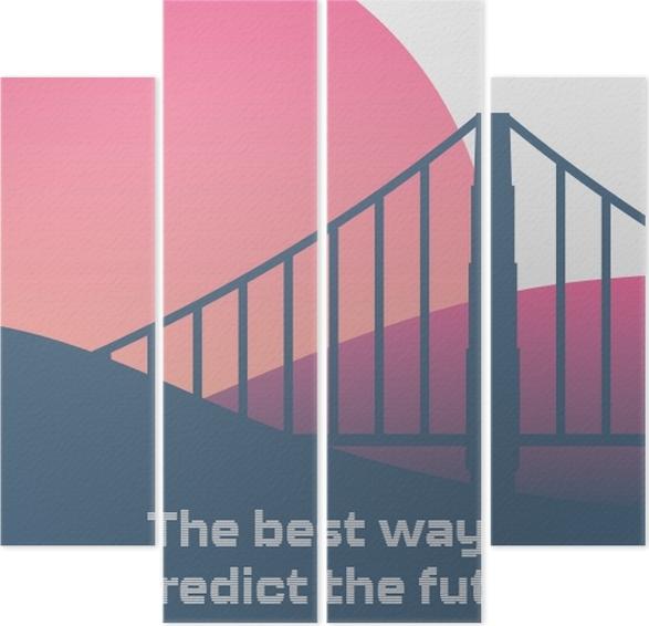 Kwadryptyk Najlepszym sposobem przewidywania przyszłości jest jej tworzenie. - Motywacyjne
