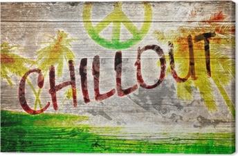 Leinwandbild Chillout Grafitti auf altem Holzbrett