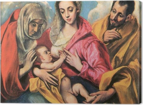 Leinwandbild El Greco - Die hl. Familie mit der hl. Anna - Reproduktion