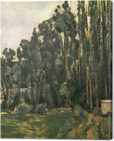 Leinwandbild Paul Cézanne - Pappeln - Reproduktion