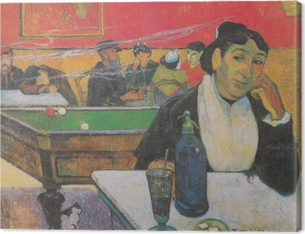 Leinwandbild Paul Gauguin - Das Nachtcafé in Arles (Madame Ginoux) - Reproduktion