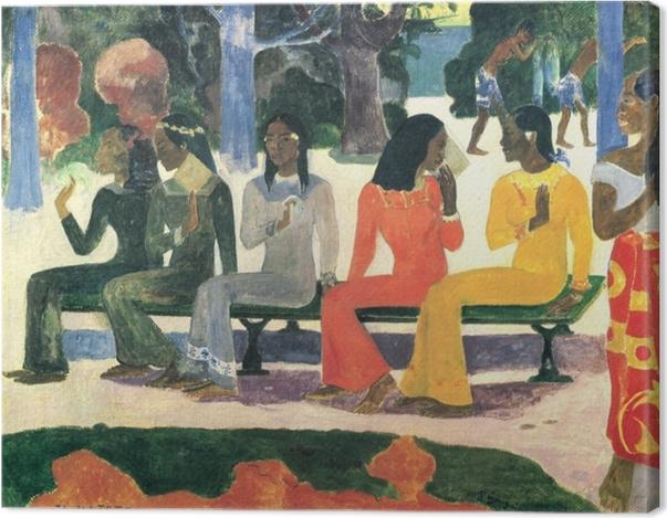 Leinwandbild Paul Gauguin - Ta Matete (Der Markt) - Reproduktion