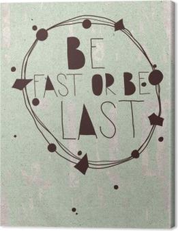 Leinwandbild Plakat mit der Hand geschrieben Zitat, Erfolg, schmutz