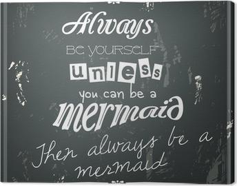 Leinwandbild Retro lustiges Zitat auf einer schwarzen Tafel