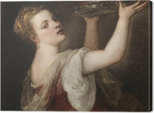 Leinwandbild Tizian - Salome mit dem Haupt Johannes des Täufers - Reproduktion