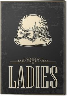 Lerretsbilde Toalett retro vintage grunge plakat. Damer. Vector vintage gravert illustrasjon på en svart bakgrunn. For barer, restauranter, kafeer, puber