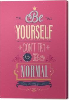 """d5bd2b6d Lerretsbilde Vintage """"Vær deg selv"""" Plakat."""