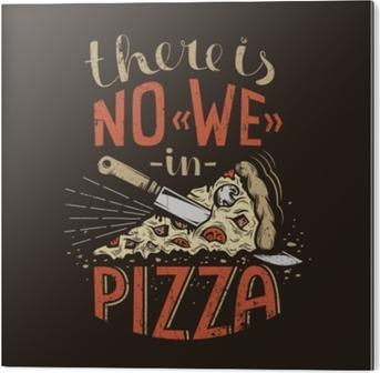Obraz na Aluminium (Dibond) Retro napis nie ma nas w pizzy na ciemnym tle. Zużyte tekstury grunge na osobnej warstwie i mogą być łatwo wyłączone.