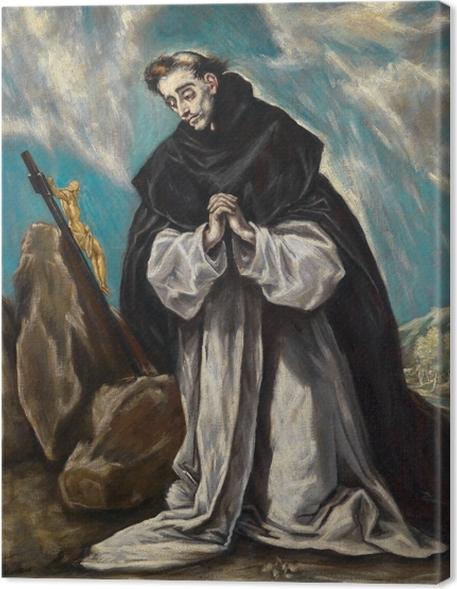 Obraz na plátně El Greco - St. Dominic Modlit - Reprodukce