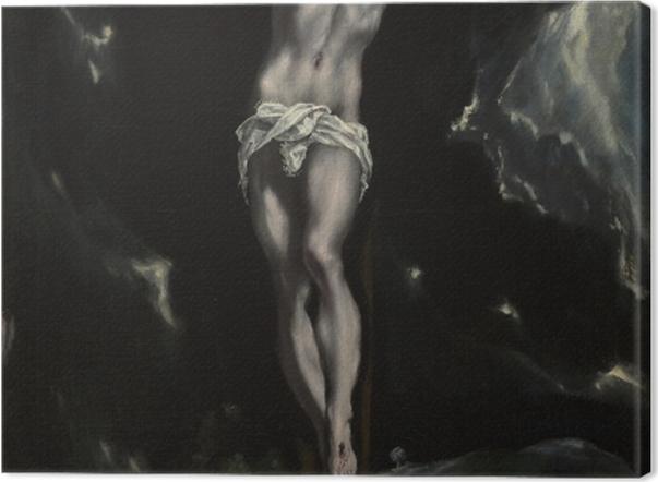 Obraz na płótnie El Greco - Ukrzyżowanie - Reprodukcje