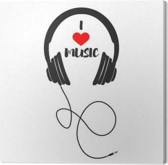 Obraz na płótnie Kocham muzykę