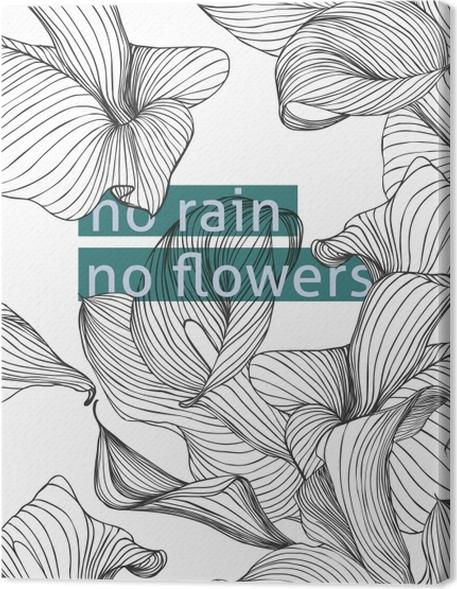 Obraz na płótnie No rain, no flowers - Motywacyjne