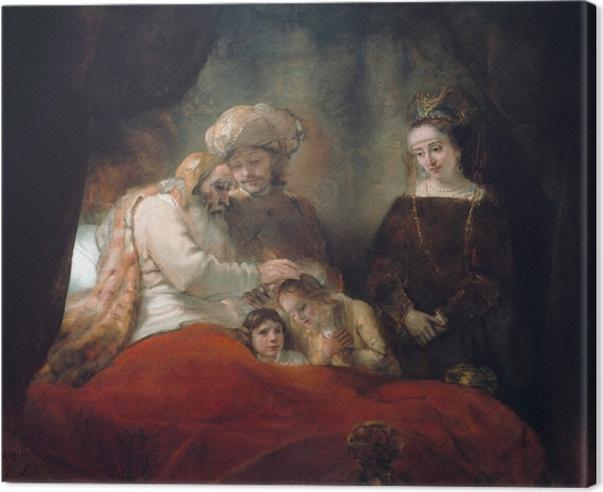 Obraz na płótnie Rembrandt - Błogosławieństwo Jakuba - Reprodukcje