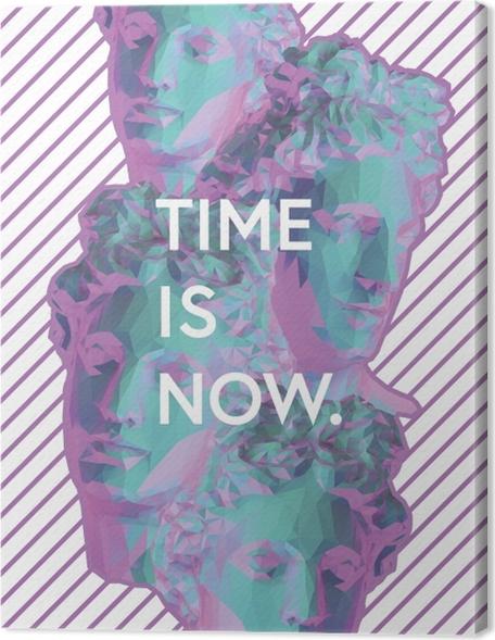 Obraz na płótnie Time is now - Motywacyjne