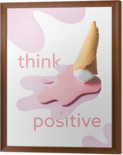 Obraz na płótnie w ramie Myśl pozytywnie - Motywacyjne