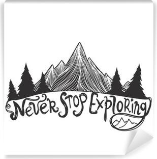 Papier Peint Vinyle Vector illustration avec des montagnes, des arbres de pin et lettrage citation.