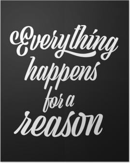 Alles geschieht aus einem Grund Plakat