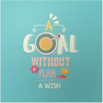 Plakat Et mål uten en plan er bare et ønskeseddel ord plakat